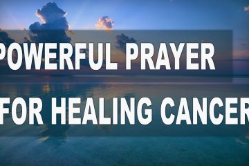 Prayers For Healing Cancer